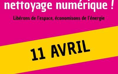 Nettoyage Numérique – 11 Avril 2020